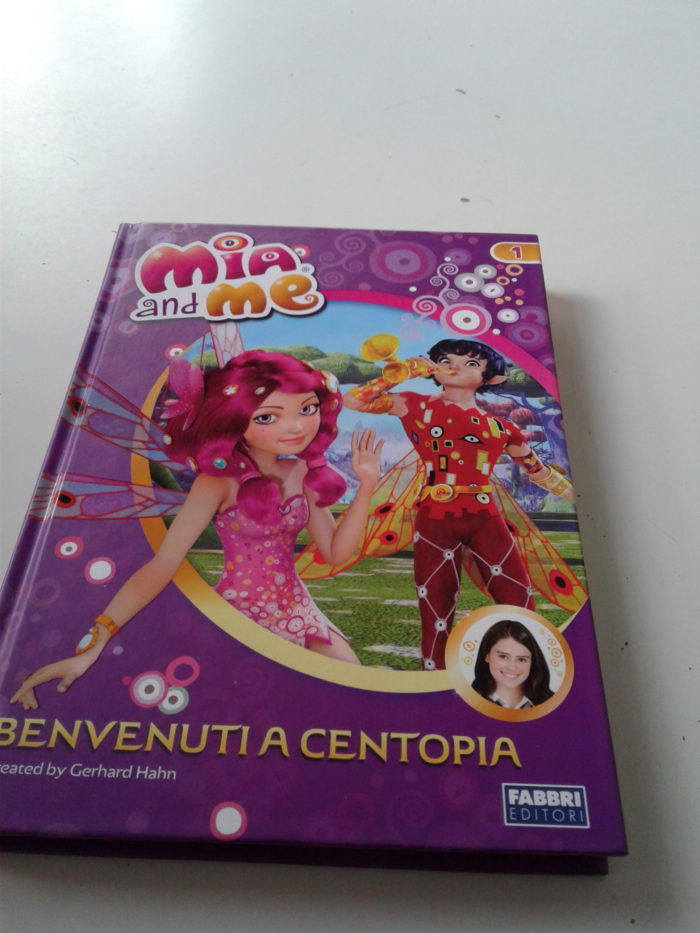 Mia and Me Benvenuti a Centopia