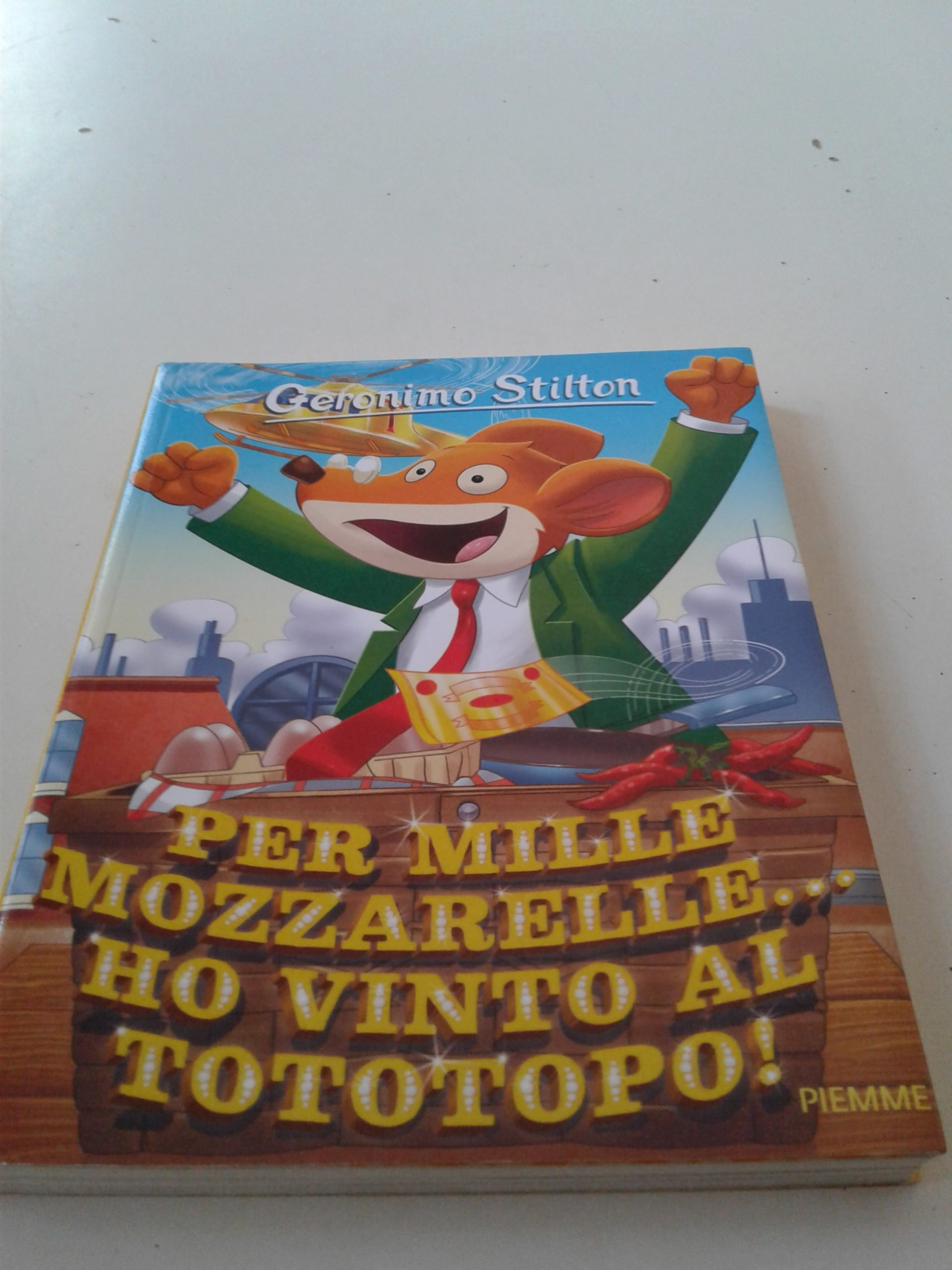 Geronimo Stilton Per Mille Mozzarelle