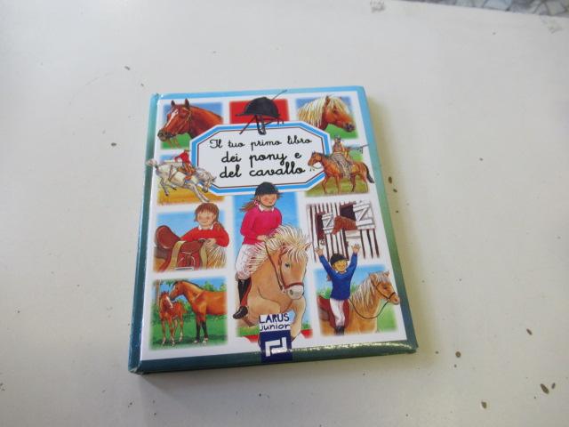 Il Tuo primo libro del pony e del cavallo